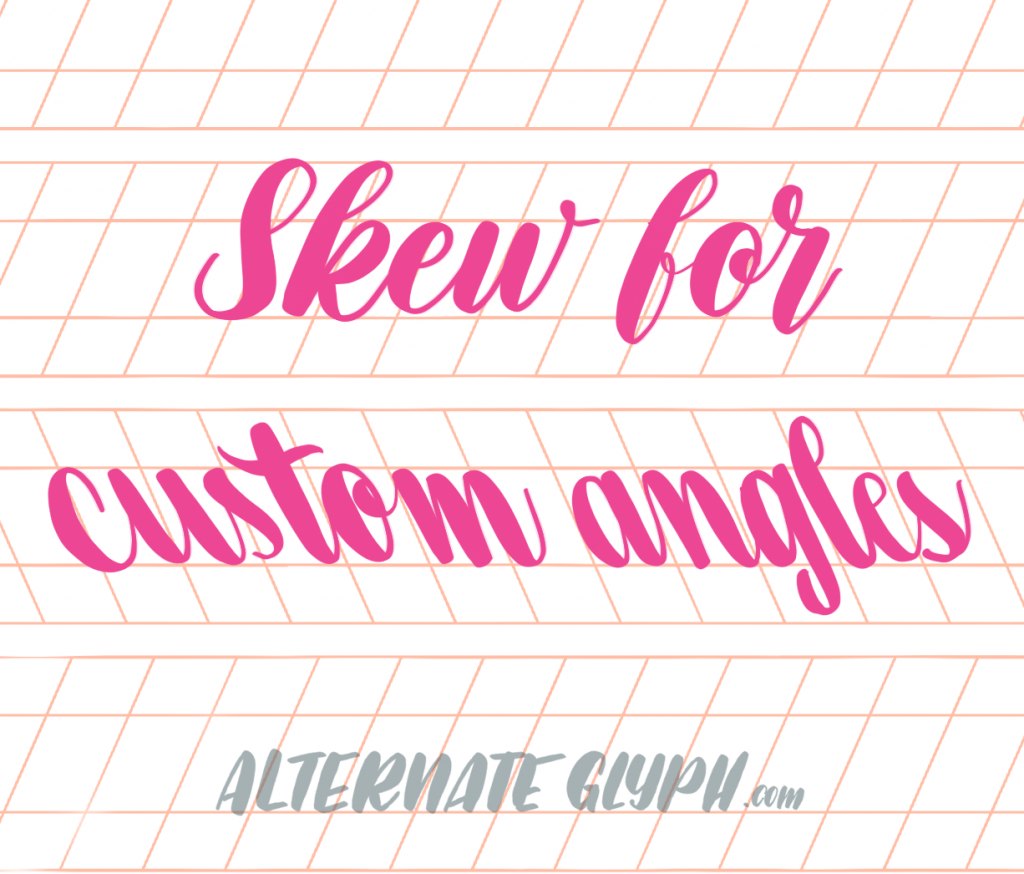 custom-angled-calligraphy-grids